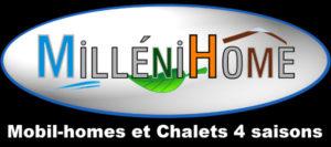 MilléniHome - Mobil-homes et Chalets 4 saisons